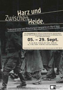 Plakat der Ausstellung: Zwischen Harz und Heide. Todesmärsche und Räumungstransporte im April 1945. 5. - 29. September 2016 in der Oberschule Seesen