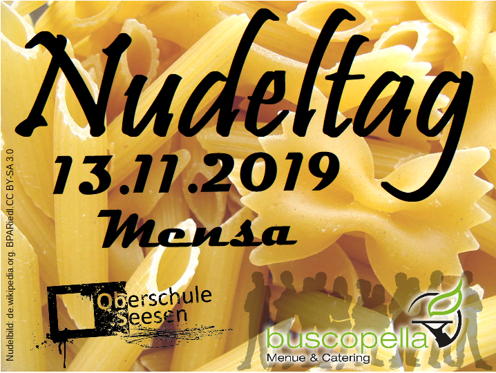 Nudeltag am 13.11.2019 in der Mensa, ObS Seesen + buscopella